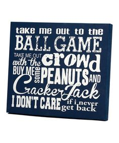 Look at this #zulilyfind! Blue 'Take Me Out to the Ball Game' Wall Art by Twelve Timbers #zulilyfinds