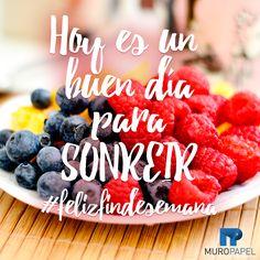 #frase #frasecorta #quote Hoy es un buen dia para sonreir #felizfindesemana