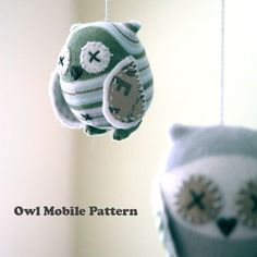 Owl mobile pattern - way too cute.  And why am I into owls all of a sudden?