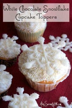 White Chocolate Snowflake Cupcake Toppers
