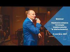 Webinar WIWN.pl® 6.06.2017 - Najskuteczniejsza strategia inwestowania w nieruchomości - YouTube