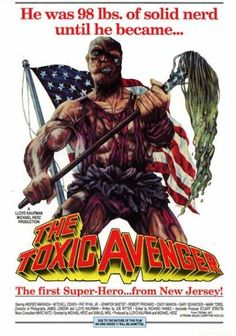 The Toxic Avenger Un film di Michael Herz, Lloyd Kaufman. Con Andree Maranda, Mitchell Cohen, Jennifer Baptist Horror, durata 100 min. - USA 1985.