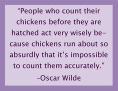 Counting Running Chickens    #Wilde #humor #quote