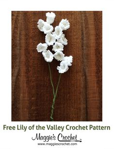 Lily of the Valley Free Crochet Pattern from Maggie's Crochet.