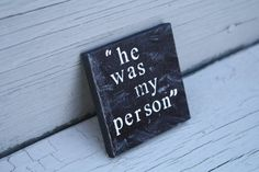 """3in x 3in """"he was my person"""" Glee Quote Canvas Print on Etsy. Rachel Berry's heartbreaking line in the Glee episode """"The Quarterback"""" in regards to the death of her boyfriend Finn Hudson. """"He was my person."""" RIP Cory Monteith."""
