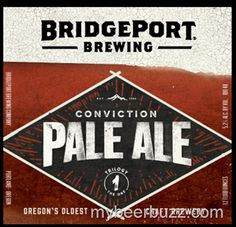 mybeerbuzz.com - Bringing Good Beers & Good People Together...: BridgePort Conviction Pale Ale Goes Year Round