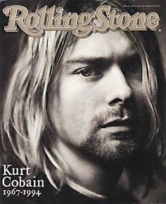 Kurt Cobain. I remember what an impact his death had on everyone at the time.