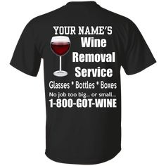 Funny Quote Shirt, Father's Day Shirt, Custom Shirt, Wine Removal Service T-Shirt KM1806 - Purple / 2XL