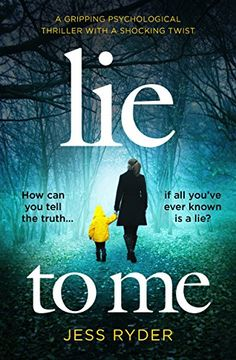 Lie to Me: A gripping psychological thriller with a shock... https://www.amazon.com/dp/B06XH4LMF7/ref=cm_sw_r_pi_dp_x_pKqhzbXM1RQ52