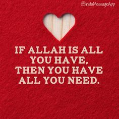 If Allah is all you have
