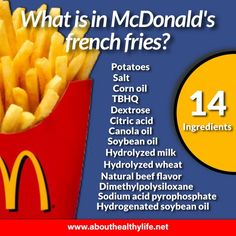 the McDonalds French fries contain as much as 15 harmful ingredients. These ingredients have been linked to some serious health problems, such as: brain damage, autoimmune disorders and more. Mcdonald French Fries, Mcdonalds Fries, Diet Recipes, Healthy Recipes, Recipies, American Diet, Fried Potatoes, Vegan Lifestyle, Going Vegan