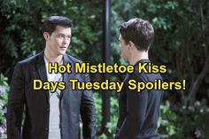Days of Our Lives Spoilers: Mistletoe Awkwardness for Paul and Sonny – Kayla Stunned by Present – Deimos and Brady Team Up