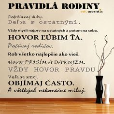 Pravidlá šťastnej rodiny Motto, Kids And Parenting, Motivational Quotes, Success, Positivity, Thoughts, Humor, Education, Words