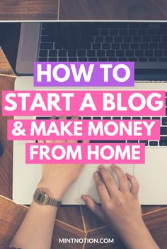 Start a blog tutorial. Make money online. Work from home. Side hustles. Extra income ideas.