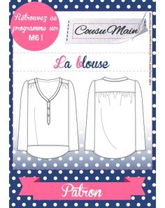 Patron Blouse Cousu main (made in me couture)