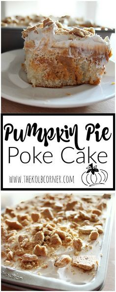 You only need a few simple ingredients to whip up this super easy and tasty Pumpkin Pie Poke Cake! Poke Cake Recipes, Poke Cakes, Cupcake Cakes, Dessert Recipes, Dump Cakes, Bundt Cakes, Carrot Cakes, Layer Cakes, Pie Recipes