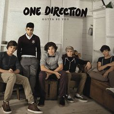 'Gotta Be You' - One Direction