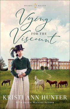 Vying for the Viscount by: Kristi Ann Hunter