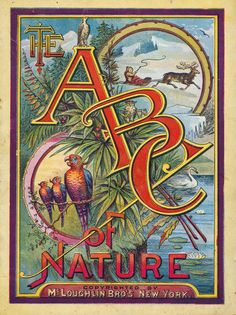 The ABC of Nature, New York: McLoughlin Bros.