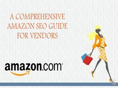 A comprehensive #guide - Why having an #SEO strategy for #Amazon is important for vendors? http://www.clixlogix.com/blog/a-comprehensive-amazon-seo-guide-for-vendors