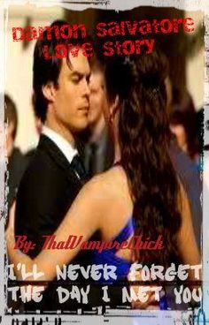 """""""ill never foget the day i met  you ( a damon salvarore love story) - chapter 5: a day of anger"""" by ThatVampireChick - """"brooke is a normal teenage girl  who's parents die of drowning ever since then she has been afraid o…"""""""