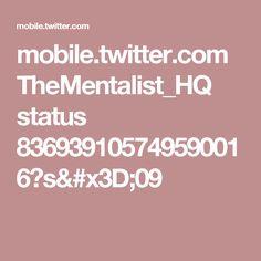 mobile.twitter.com TheMentalist_HQ status 836939105749590016?s=09