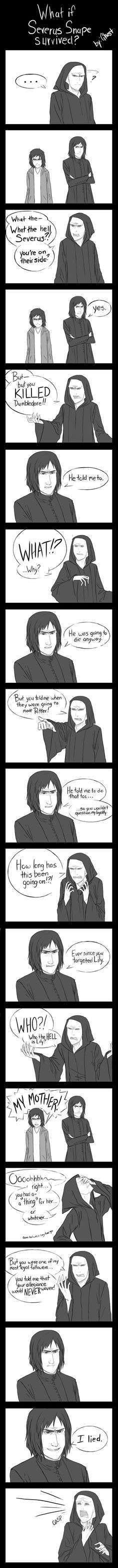 What If Severus Snape Survived? [Comic What If Severus Snape Survived? , What If Severus Snape Survived? I chuckled. I chuckled. Memes Do Harry Potter, Fans D'harry Potter, Arte Do Harry Potter, Yer A Wizard Harry, Harry Potter Love, Harry Potter Fandom, Harry Potter Comics, Harry Potter Films, Harry Potter Drawings