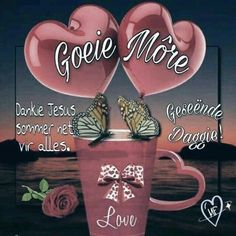 Morning Blessings, Good Morning Wishes, Day Wishes, Lekker Dag, Afrikaanse Quotes, Goeie More, Angel Prayers, Special Quotes, Morning Greeting