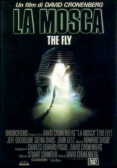 La mosca - Original title: The fly - Directed by: David Cronenberg - Country: USA - Release date: 1986