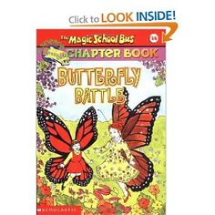 Butterfly Battle (The Magic School Bus Chapter Book #16): Nancy White, Hope Gangloff