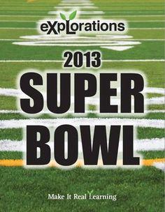 Make It Real: Explorations - Superbowl 2013 - Middle School Math Exploration.
