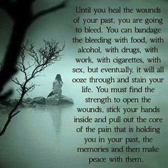 This is an inescapable truth. Though the process may make you feel like you are dying, you cannot fully LIVE while carrying pain from your past. You have to open your heart and let it go. Let It Go, Under Your Spell, Thing 1, Stress Disorders, My Demons, Narcissistic Abuse, Inner Child, The Life, Love