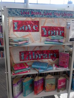 Love your Library display at High Heaton Library