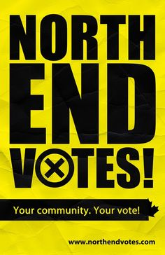 North End votes!  Your community. Your vote.