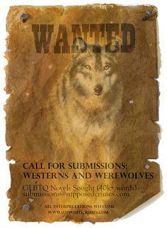 Westerns and Werewolves - A Call for Submissions