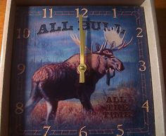 $24.95  ALL-BULL-ALL-THE-TIME-MOOSE-CLOCK-Hunting-Lodge-Hunter-Cabin-Home-Wall-Decor-NEW.