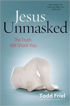 """Read """"Jesus Unmasked The Truth Will Shock You"""" by Todd Friel available from Rakuten Kobo. Jesus Christ is the most famous man in human history, but exactly who was He? Some say a fable; others think just one op. Finding Meaning In Life, Wonder Quotes, Personal Relationship, Declaration Of Independence, Famous Men, Christian Living, Christian Women, Any Book, Best Teacher"""