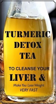 Turmeric Detox Tea To Cleanse Your Liver And Lose weight Very Fast - Fa. Powerful Turmeric Detox Tea To Cleanse Your Liver And Lose weight Very Fast - Fa. Powerful Turmeric Detox Tea To Cleanse Your Liver And Lose weight Very Fast - Fa. Healthy Detox, Healthy Drinks, Healthy Weight, Easy Detox, Healthy Eating, Healthy Water, Vegan Detox, Healthy Foods, Fat Foods