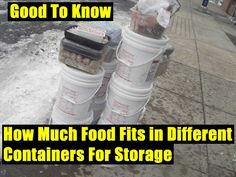 How Much Food Fits in Different Containers For Storage, Good To Know, shtf, prepping, homesteading, store, survival,food,preparedness,knowledge,