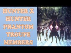 Hunter X Hunter - All Phantom Troupe Members (Weakest To Strongest)