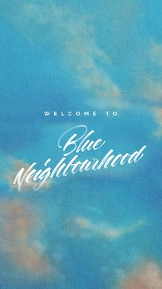 blue neighborhood is out?!?!? (it's really good!)