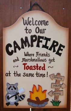 Camper decor! Cute saying...redesign for trailer welcome sign!!