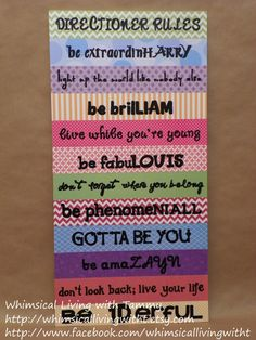 Directioner Rules Whimsical Living with Tammy whimsicallivingwitht.etsy.com 12x24 Whimsical Directioner Rules sign, One Direction fans wall hanging, teen girl decor gift, 1D, Harry Liam Louis Niall Zayn, song lyrics http://www.facebook.com/whimsicallivingwitht