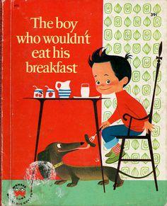 The Boy Who Wouldnt Eat His Breakfast 1960s Childrens Book - Mid Century Illustration Elizabeth Brozowska SCARCE