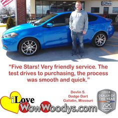 """Gallatin, Missouri, Dodge Dart, Customer Says """"Five Stars! Very friendly service. The test drives to purchasing, the process was smooth and quick.""""  Devlin S."""