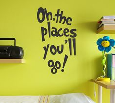 Here is a great Dr Seuss inspired wall quote. Oh, the Places You'll Go! It's a perfect inspirational decal for your kids room or nursery!  Dimensions: This quo