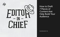 How to Draft 7 Pieces of #Content that Help Build Your Audience  #contentmarketing #podcast