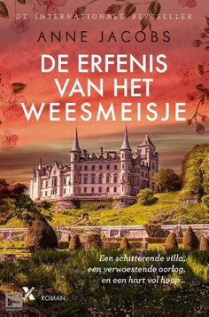 De erfenis van het weesmeisje by Anne Jacobs - Books Search Engine Good Books, Books To Read, My Books, Love Book, This Book, Ebooks Pdf, Thrillers, Book Review, Reading