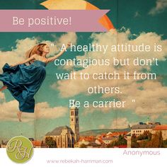 Be positive!! #quote