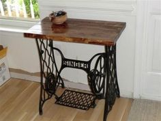 Beau I Have The Singer Treadle To Make This Table!